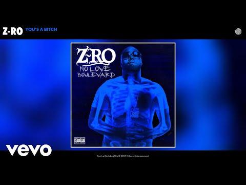 Z-Ro - Yous a Bitch (Audio)