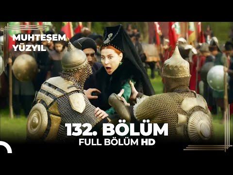 Muhteşem Yüzyıl 132. Bölüm(HD)