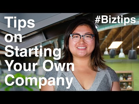 Starting A Company? Here Are Some Tips