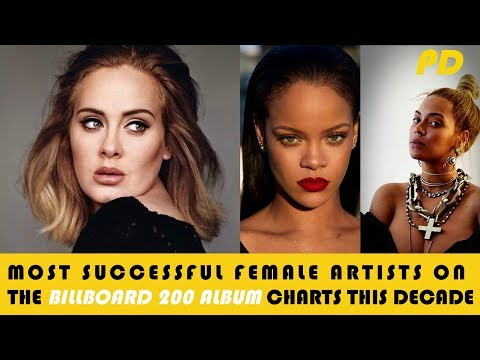 Most Successful Female Artists On The Billboard 200 Album Charts This Decade. Mp3