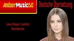 Lena Meyer-Landrut - Boundaries (Deutsche Übersetzung)