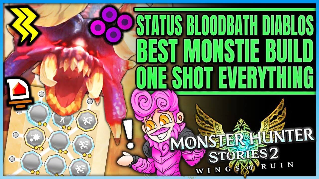 Best Status Monstie Build - One Shot - Highest Damage Bloodbath Diablos - Monster Hunter Stories 2!