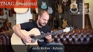 "TNAG Sessions - Andy McKee ""Rylynn"""