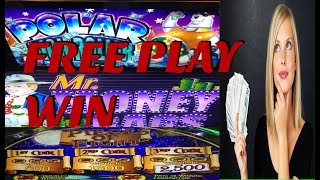 ** TURNING FREE PLAY INTO CASH ** POLAR HIGH ROLLER, MR MONEY BAGS, PIECES OF EIGHT