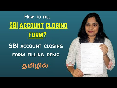 How To Fill SBI Account Closing Form? SBI Account Closing Form Filling Demo In Tamil | Form Fillup