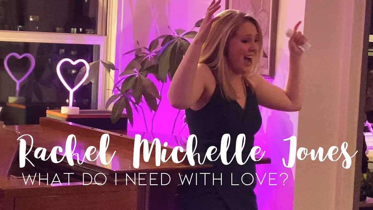 What do I Need with Love? - Rachel Michelle Jones