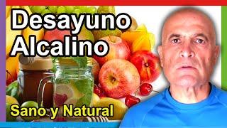Repeat youtube video Desayuno alcalino y natural