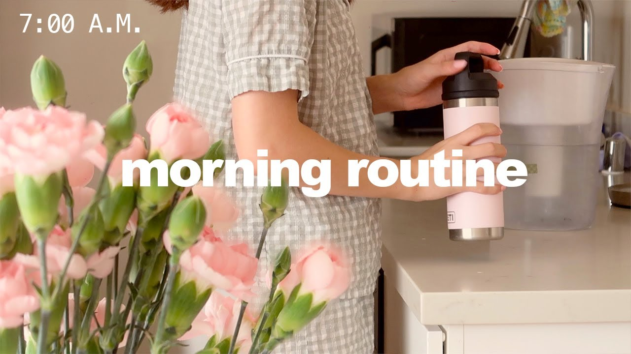 """a healthy & productive summer morning 🍡 my realistic """"that girl"""" routine, waking up at 7am"""