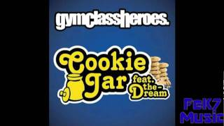 Gym Class Heroes- Cookie Jar