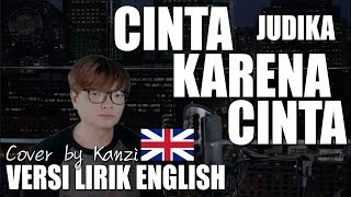 Cinta Karena Cinta   Judika VERSI ENGLISH Cover by Kanzi