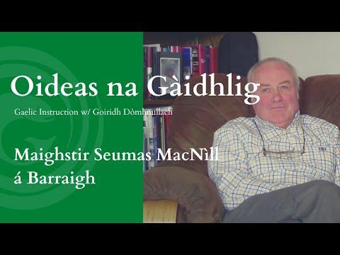 Maighstir Seumas MacNìll á Barraigh