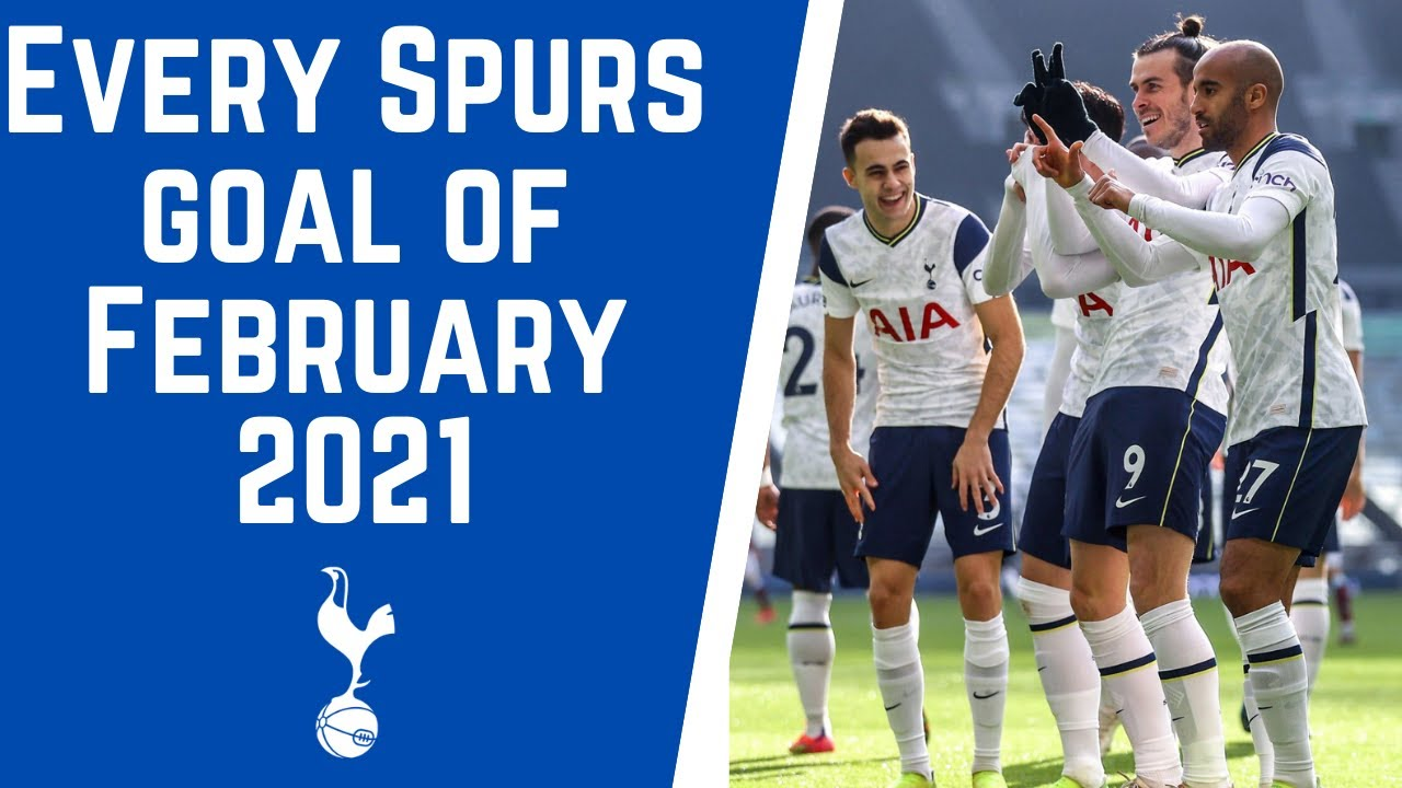 Download Every Tottenham Hotspur Goal of February 2021 | Gareth Bale, Harry Kane, Son (손흥민)