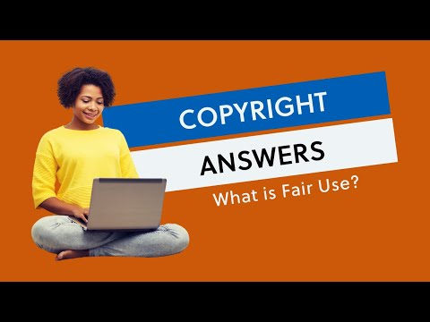 What is Fair Use?