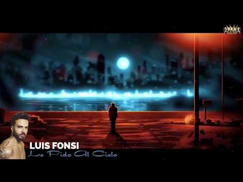 Luis Fonsi (Le Pido Al Cielo)