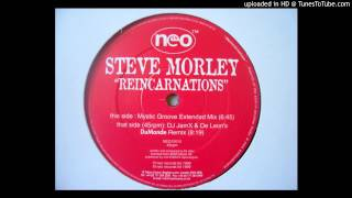 Steve Morley - Reincarnations (Mystic Groove Extended Mix)