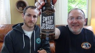 Beer Review 260: Sweet Baby Jesus - DuClaw Brewing Co.