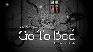 Go to Bed: Survive the Night | SHADOWS ARE AFTER MY TOES!