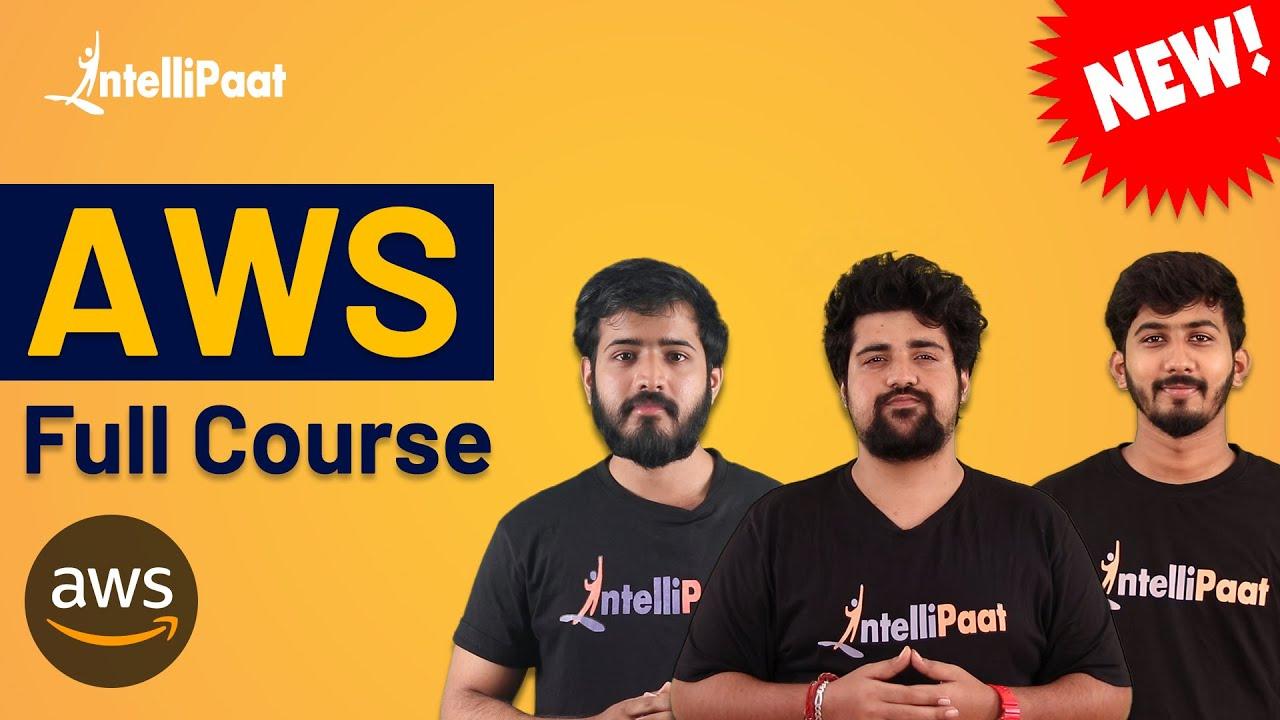 AWS Tutorial | AWS Certification | AWS Course | Intellipaat
