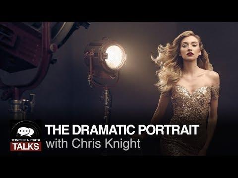 The Dramatic Portrait with Chris Knight - TWiP Talks