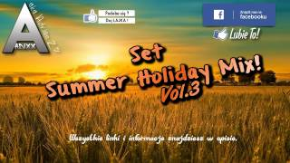 Set Holiday Summer Mix! Vol.3 | Składanka Dance, Disco, Club