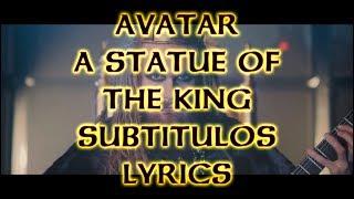 Avatar - A Statue of the King - Subtítulos/Lyrics