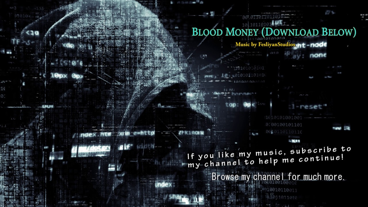 "Suspenseful Conspiracy Theory Music - ""Blood Money"" - bgm ... for Cool Dark Music Backgrounds  45jwn"