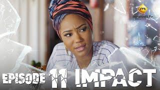 Série - Impact - Episode 11 - VOSTFR