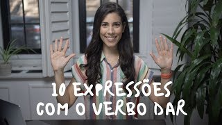 Baixar 10 BRAZILIAN EXPRESSIONS with the VERB DAR (to give) | Speaking Brazilian School