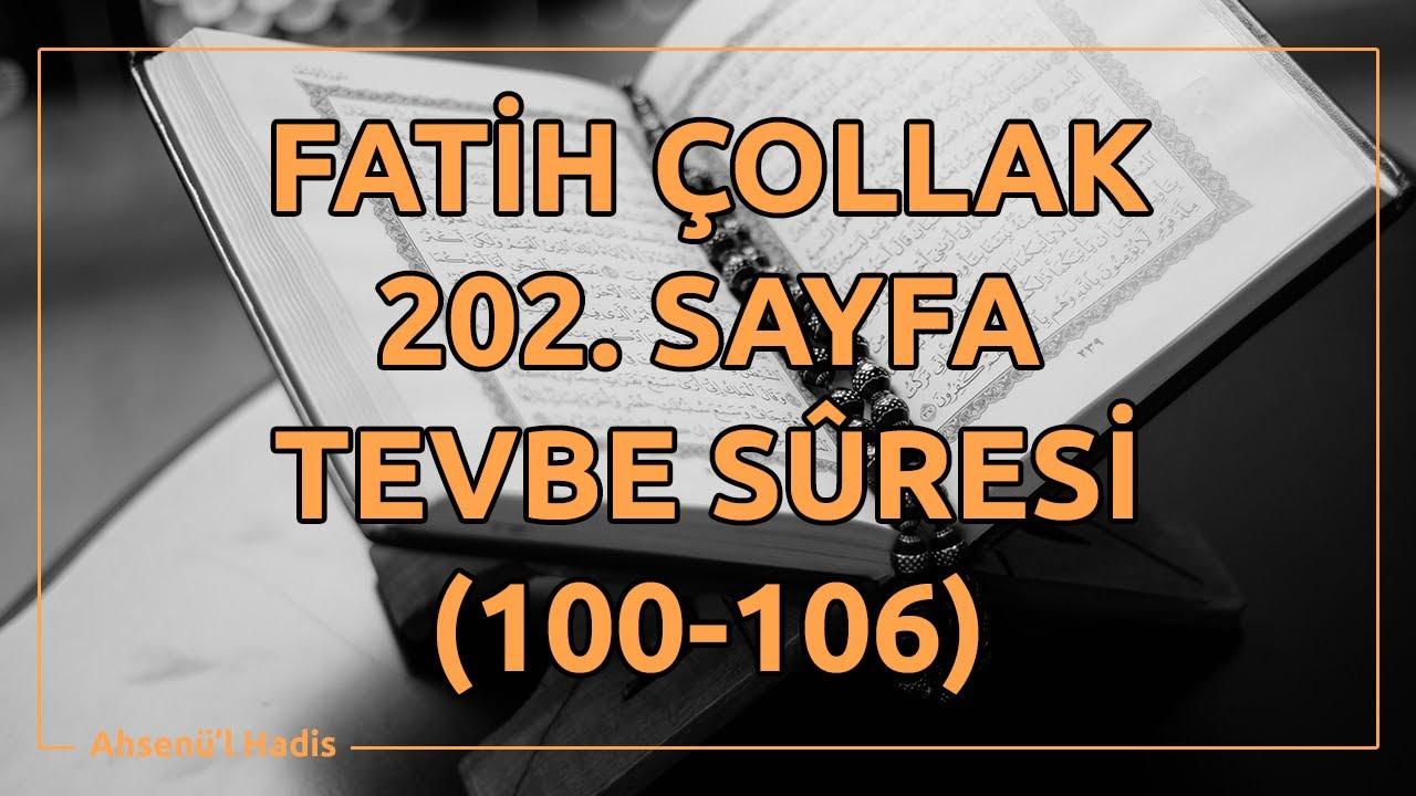 Fatih Çollak - 202.Sayfa - Tevbe Suresi (100-106)