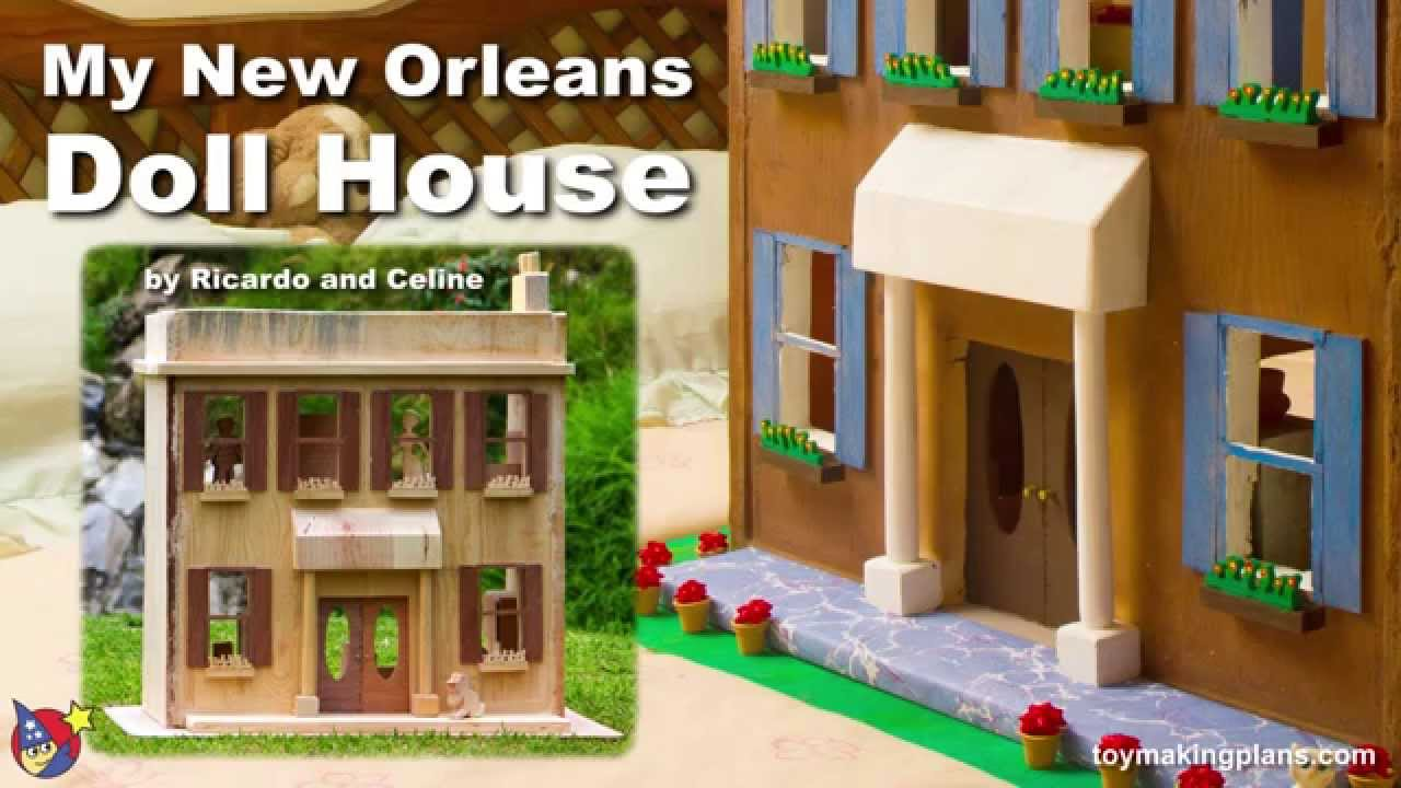 wood toy plans - build the new orleans doll house