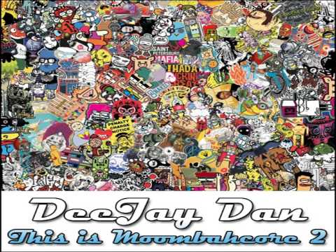 DeeJay Dan - This Is MOOMBAHCORE 2 [2013]
