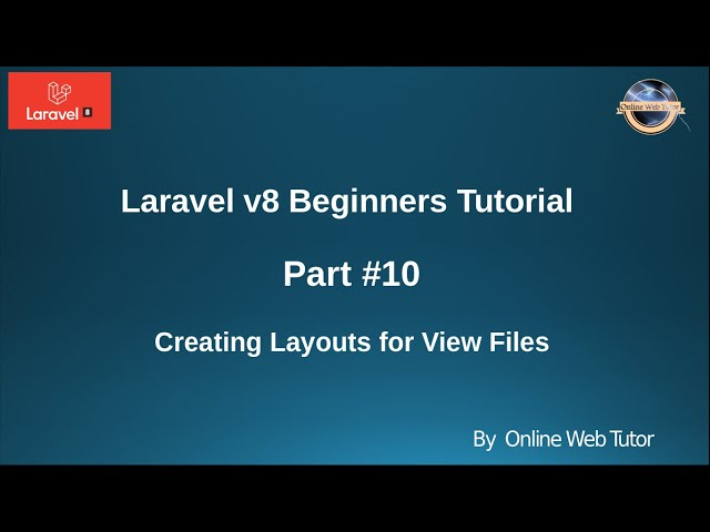 Learn Laravel 8 Beginners Tutorial #10 - Creating Layouts in Laravel   What & Why we use Layouts ?