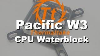 Thermaltake Pacific W3 CPU waterblock