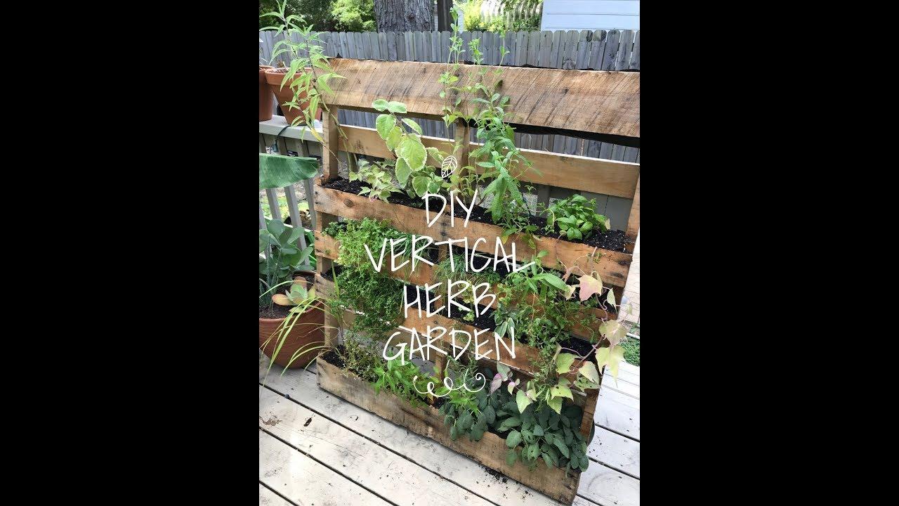 DIY Vertical Herb Garden Pallet - YouTube