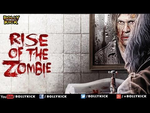 Rise Of The Zombie Full Movie | Hindi Movies 2017 Full Movie | Kirti Kulhari