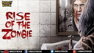 Rise Of The Zombie Full Movie | Hindi Movies 2018 Full Movie | Kirti Kulhari | Horror Movies