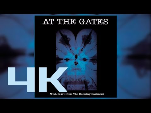 AT THE GATES With Fear I Kiss The Burning Darkness (1993) mp3
