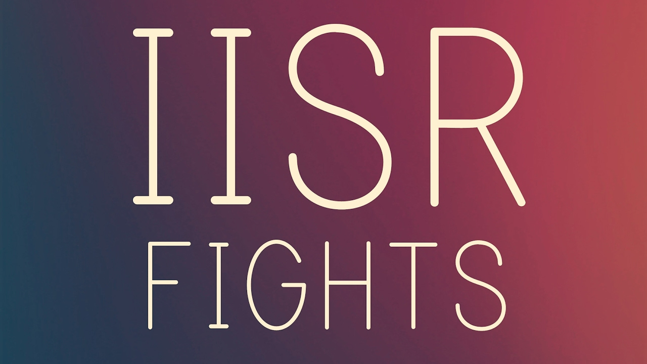 Iisr Fights Karmartube Youtube