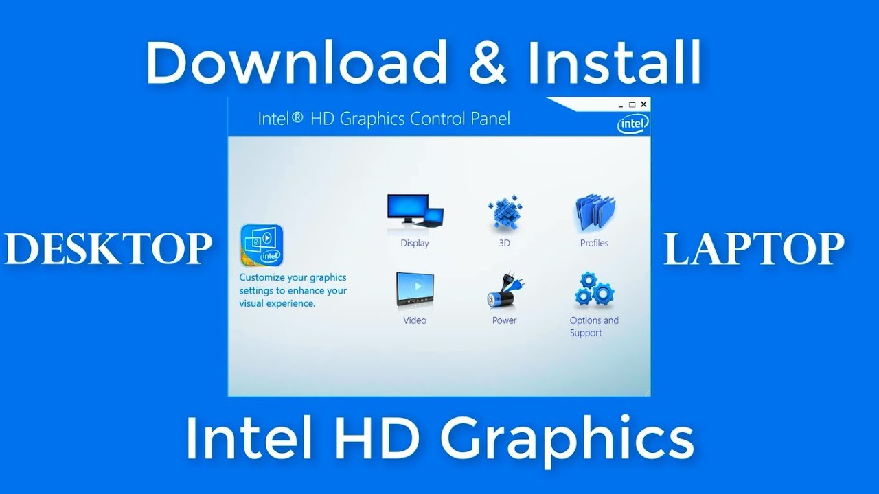 How To Download & Install Intel HD Graphics Driver For Laptop & Desktop