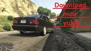 GTA 5 Mercedes Benz E420 download yukle indir