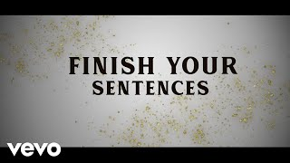 Carly Pearce, Michael Ray - Finish Your Sentences (Lyric Video)