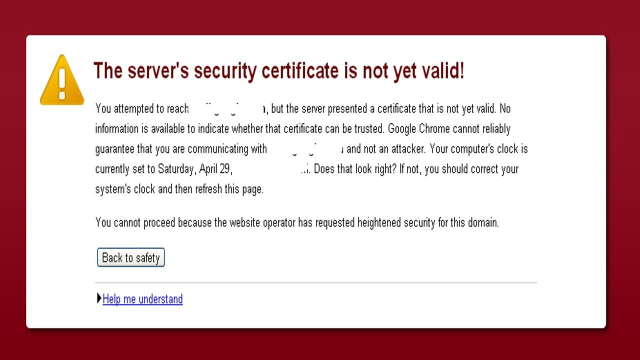 The servers security certificate is not yet valid error youtube the servers security certificate is not yet valid error xflitez Image collections