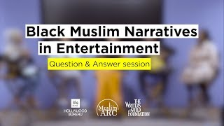 Gambar cover Q&A session: Black Muslim Narratives in Entertainment | MPAC Hollywood Bureau