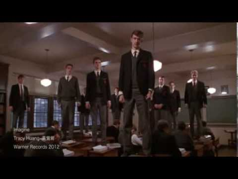 黃鶯鶯 Imagine   電影:Dead Poets Society 春風化雨 Robin Williams Ethan Hawke