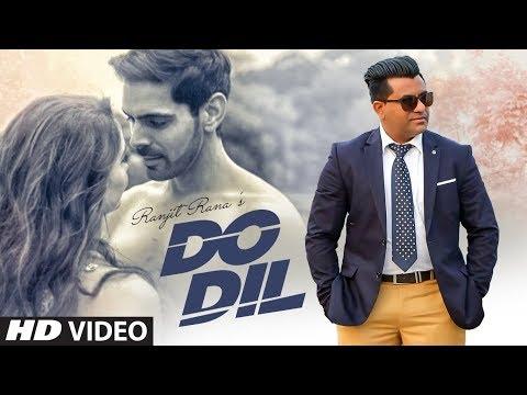 Do Dil: Ranjit Rana (Full Song) Prince Ghuman | Pamma Ghudani | Latest Punjabi Songs 2019