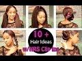 10+ HAIR IDEAS with Clip Ins