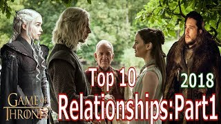 Top 10 Game of Thrones Best Relationships: Part 1