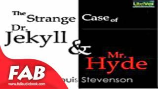 The Strange Case of Dr  Jekyll and Mr  Hyde Full Audiobook by Robert Louis STEVENSON by Horror