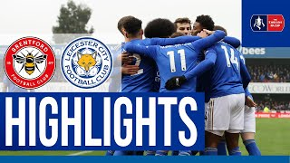 Foxes Reach FA Cup Fifth Round | Brentford 0 Leicester City 1