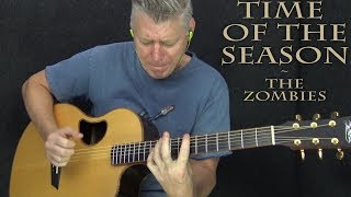Time Of The Season - The Zombies - Fingerstyle Guitar Cover